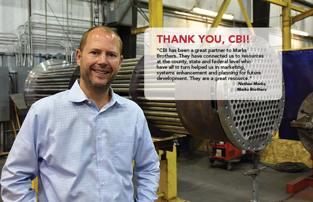 Thank you, CBI! CBI has conneted us to resources at the county, state and federal level. - Nathan Marks, Marks Brothers